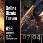 """Online biznis Forum i b2b sastanci sa bh. dijasporom """"Potencijali i perspektive investiranja u metalski sektori prateće industrije u BiH"""""""